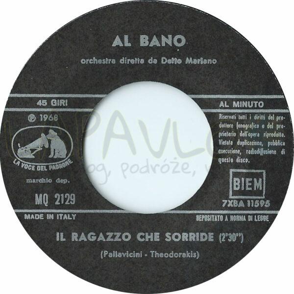 Al Bano – Il Ragazzo Che Sorride / Musica (Italy, 1968, La Voce Del Padrone, MQ 2129) – Side A