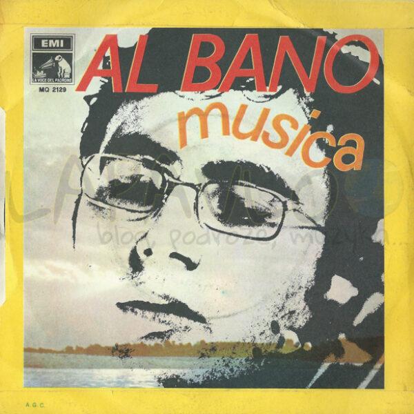Al Bano – Il Ragazzo Che Sorride / Musica (Italy, 1968, La Voce Del Padrone, MQ 2129) – Back cover