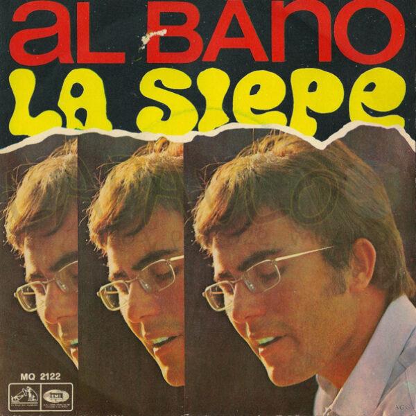 Al Bano – La Siepe / Caro, Caro Amore (Italy, 1968, La Voce Del Padrone, MQ 2122) – Front cover
