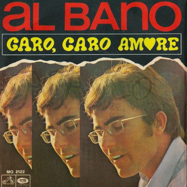 Al Bano – La Siepe / Caro, Caro Amore (Italy, 1968, La Voce Del Padrone, MQ 2122) – Back cover