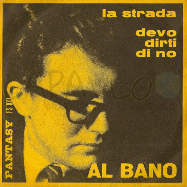 Al Bano – La Strada (1965, Italy, Fantasy, FS 1011) – Front cover