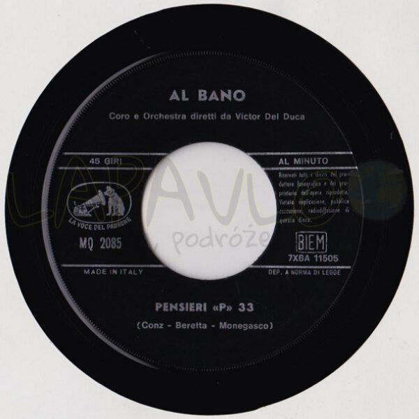 """Al Bano – Nel Sole / Pensieri """"P"""" 33 (Italy, 1967, MQ 2085, La Voce Del Padrone) – Side B"""