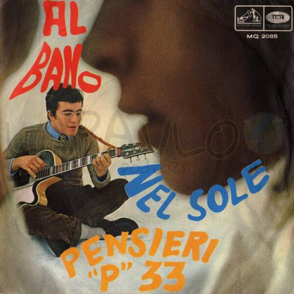 """Al Bano – Nel Sole / Pensieri """"P"""" 33 (Italy, 1967, MQ 2085, La Voce Del Padrone) – Front cover"""